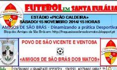 Futebol particular: São Brás dos Matos e São Vicente medem forças no Picão Caldeira em Santa Eulália