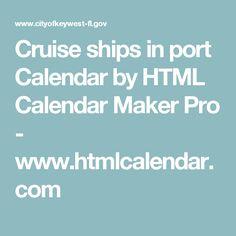 Cruise ships in port Calendar by HTML Calendar Maker Pro - www.htmlcalendar.com