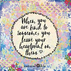 🌞 When you are kind to someone, you leave your heartprint on them. Happy Quotes, Positive Quotes, Love Quotes, Inspirational Quotes, Positive Vibes, Motivational, Girly Quotes, Awesome Quotes, Positive Thoughts