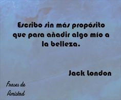 Frases de belleza de Jack London