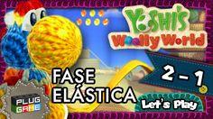 Yoshi's Woolly World - #2-1 Fase Elástica (Gameplay Nintendo Wii U 1080p...