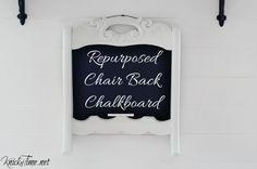 Repurposed Chair Back Chalkboard via KnickofTime.net