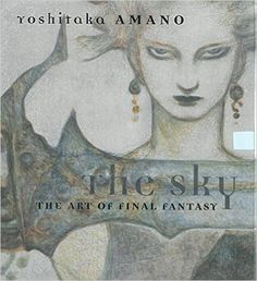 The Sky: The Art of Final Fantasy Slipcased Edition: Yoshitaka Amano: 0884958156756: Amazon.com: Books - Amano's work is very loose and sketchy. Difficult in a way, but helpful in others.  Good reference.