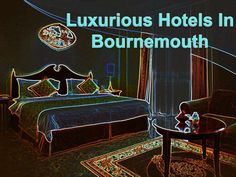 #luxurious-#hotels-in-#bournemouth