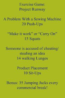Workout for when you watch Project Runway!