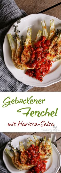 Gebackener Fenchel mit Harissa-Salsa vegan