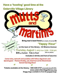Mutts and Mixology instead of drinking Martinis, learn how to make the perfect one? Then learn how to make a treat for your dog? Adult program?