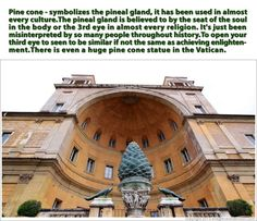 Pineal Gland – Our Third Eye: The Biggest Cover-Up in Human History Cortile della Pigna_Vatican Edgar Cayce, Holy Roman Empire, Pineal Gland, Religious Books, Astral Projection, Like Facebook, Third Eye Chakra, Rest Of The World, Pine Cones