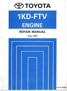 Toyota owners repair service manuals httppersonalmanual toyota 1kd ftv engine repair manual rm806e pdf freerunsca Choice Image