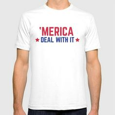MERICA DEAL WITH IT
