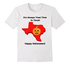 It's Trick or Treat time in Texas for Halloween! Show your love of Texas with this Happy Halloween T Shirt!
