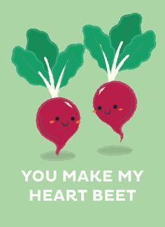 You Make My Heart Beet by Krizia Lim