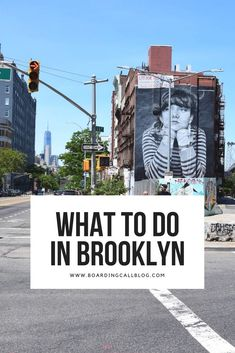 What to do in Brooklyn, NYC!
