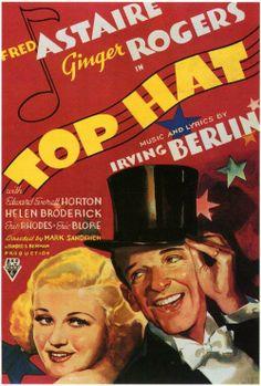"""Top Hat"" (1935). COUNTRY: United States. DIRECTOR: Mark Sandrich. COMPOSER: Irving Berlin. (B&W). CAST: Fred Astaire, Ginger Rogers, Edward Everett Horton, Helen Broderick, Erik Rhodes, Eric Blore, Lucille Ball, Donald Meek"