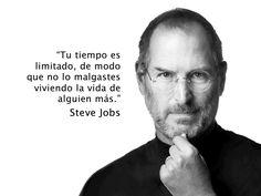 """""""Tu tiempo es limitado, de modo que no lo malgastes viviendo la vida de alguien más"""" - Steve Jobs"""