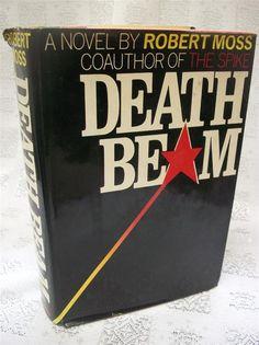 Death Beam By Robert Moss 1981 HB 1st Edition