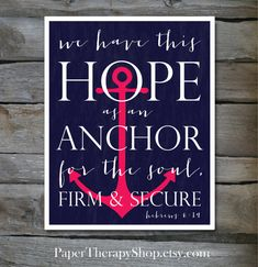 Hope as an ANCHOR Bible Verse 8 x10 print Hebrews 6:19 in Navy and Pink