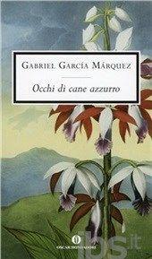 Occhi di cane azzurro, Garcia M. Gabriel