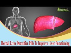 Ayurvedic Liver Detoxifier Pills To Improve Liver Functioning