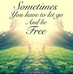 Letting Go Freedom Quotes Letting Go Quotes, Go For It Quotes, Great Quotes, Quotes To Live By, Inspirational Quotes, Awesome Quotes, Motivational Quotes, Life Quotes Tumblr, Life Quotes Love