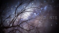 Ancients. This film follows the ancient cycle of sunset, to night, to sunrise. A continuous loop of perpetual movement that has been unbroke...