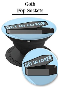 Get In Loser Coffin Pastel Goth Pop Socket Phone Grip - #pastelgoth #halloween #90smovies #meangirls KAWAII PASTEL GOTH FASHION - Wear this edgy aesthetic popsockets grip with your favorite goth girl clothing - pastel goth makeup and a cute pastel goth skirt! Perfect for your next lookbook OOTD!