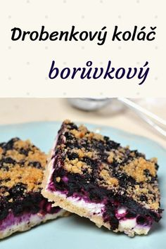 Tart made of crumb pastry, with cottage cheese and blueberries - Tracy Rezepteneue Delicious Cake Recipes, Yummy Cakes, Yummy Food, Baking Tins, Baking Recipes, Sweet Desserts, Sweet Recipes, Biscuits, Czech Recipes
