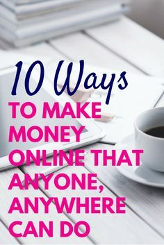 How to Make $10,000/month Online – No Experience Necessary
