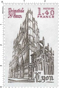 Timbre : 1981 Primatiale Saint-Jean Lyon | WikiTimbres