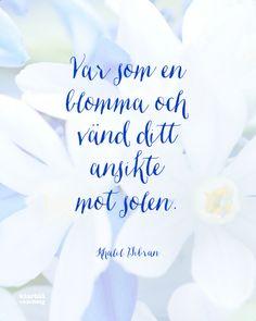 Vackert citat av Khalil Gibran.   www.klarblacoaching.se   #citat #visdom