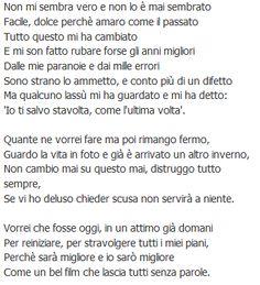 La fine. Tiziano Ferro. This says it all.
