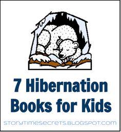 Story Time Secrets: 7 Hibernation Books for Kids