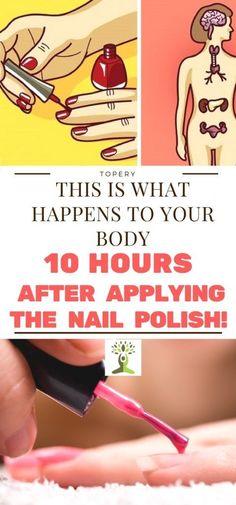 This is What Happens To Your Body 10 Hours After Applying The Nail Polish!