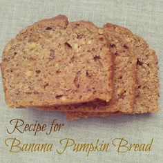 #Pumpkin Banana #Bread Recipe
