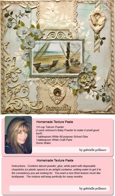 "A Beautiful layout by Designer Gabrielle Pollacco featuring her homemade Texture Paste recipe and directions! Click on the image to see all the details!  Also, visit Gabi's blog, ""Such a Pretty Mess,""  http://gabriellepollacco.blogspot.com/"