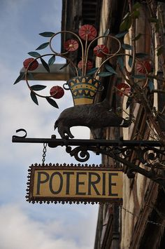 pottery shop sign in Noyers-sur-Serein, France Blade Sign, Storefront Signs, French Signs, Old Pub, Pub Signs, Shop Fronts, Pottery Studio, Pottery Shop, Advertising Signs