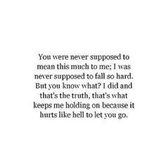 I fell so hard so fast