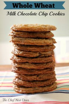 Whole Wheat Milk Chocolate Chip Cookies | The Chef Next Door