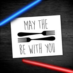 Happy Star Wars Day! May the forks be with you!