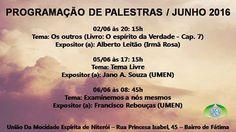 Programação de Palestras do mês de JUNHO da UMEN - Niterói - RJ - http://www.agendaespiritabrasil.com.br/2016/06/04/programacao-de-palestras-do-mes-de-junho-da-umen-niteroi-rj/