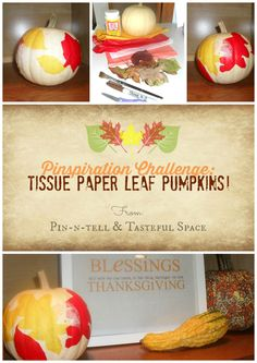 Our Pinspiration Challenge from @rachspinplace !!  Tissue Paper Leaf Pumpkins, a fun and easy decor project from TastefulSpace.com :)