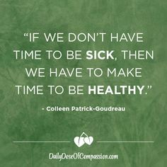 Daily Dose of Compassion - Inspiration by Colleen Patrick-Goudreau - Colleen Patrick-Goudreau, Author of The Vegan Challenge Health And Nutrition, Health Fitness, Animal Rights Movement, Vegan Challenge, Vegan Quotes, Healthy Eating Tips, Make Time, Health Coach, Going Vegan