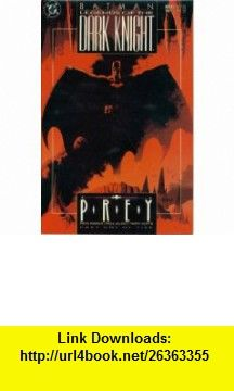 Batman Legends of the Dark Knight #11 Prey Part 1 (DC Comic Book September 1990) Doug Moench, Paul Glacey  Terry Austin ,   ,  , ASIN: B000NZOM0G , tutorials , pdf , ebook , torrent , downloads , rapidshare , filesonic , hotfile , megaupload , fileserve