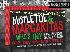 Mistletoe & Margaritas Holiday Party Invitation - because the holidays are better with friends. And booze. Hehe. Check out more fun and affordable holiday party invitations and cards at Please & Thanks.