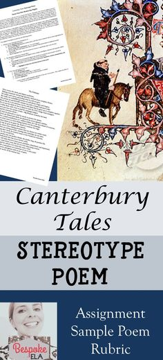 In this Canterbury Tales assignment, students become a modern-day Chaucer and create a stereotype poem based upon a contemporary figure in society. They must write a poem that describes this modern-day pilgrim, including imagery and rhetorical devices, th