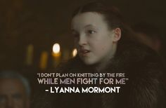 Lyanna Mormont Game of thrones 7 Game Of Thrones 3, Game Of Thrones Quotes, Sansa Stark, Winter Is Here, Winter Is Coming, Lyanna Mormont, Petyr Baelish, The North Remembers, Fandoms