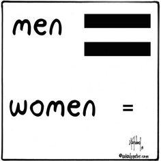 MEN ARE MORE EQUAL! My cartoon and my post talk about this, as well as about The Lasting Supper, my community: http://www.patheos.com/blogs/nakedpastor/2013/10/men-are-more-equal/