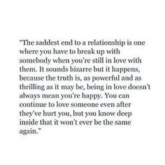 Break Up Quotes; It hurts a lot because it mattered a lot but I have to get over this because sometimes the right thing is hardest . Sad Quotes, Great Quotes, Quotes To Live By, Inspirational Quotes, Qoutes, The Words, Breaking Up With Someone You Love, Leaving Someone You Love, Def Not
