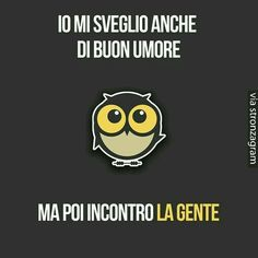 Italian Humor, Italian Quotes, Text Quotes, Jokes Quotes, I Hate My Life, Feelings Words, Very Funny, Just Smile, Funny Jokes