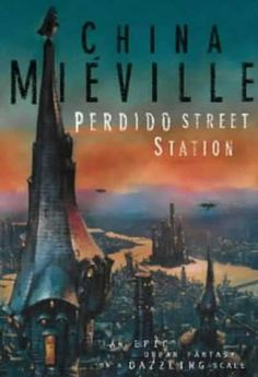 [PDF] Perdido Street Station Book by China Mieville Free